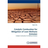 Catalytic Combustion for Mitigation of Lean Methane Emission